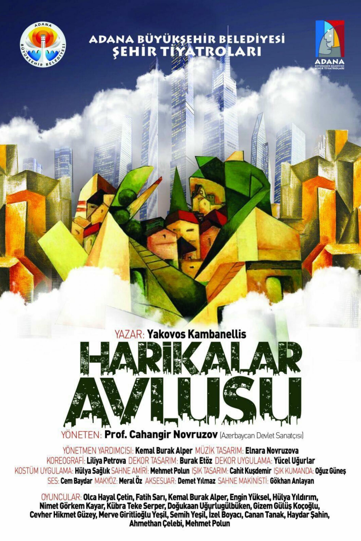 Adana-Sehir-Tiyatrosu-Afis-Harikalar Avlusu