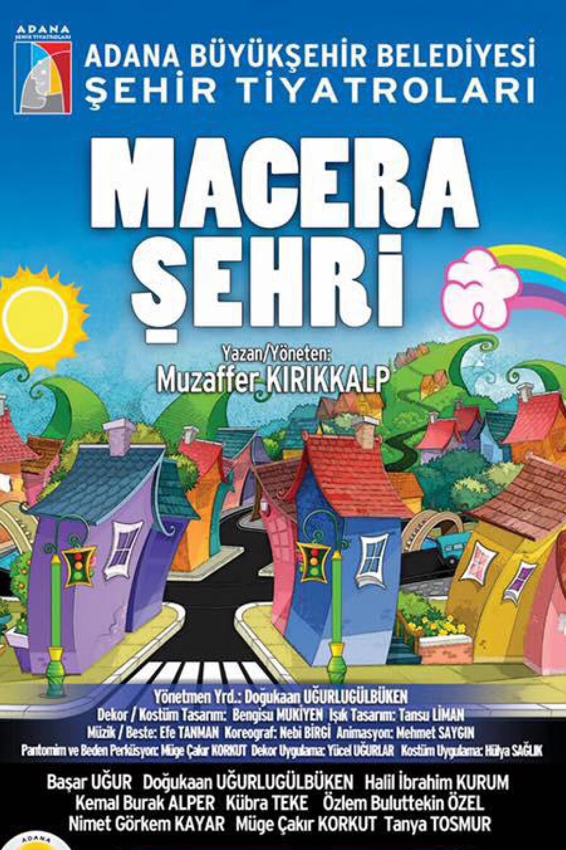 Adana-Sehir-Tiyatrosu-Afis-Macera Şehri