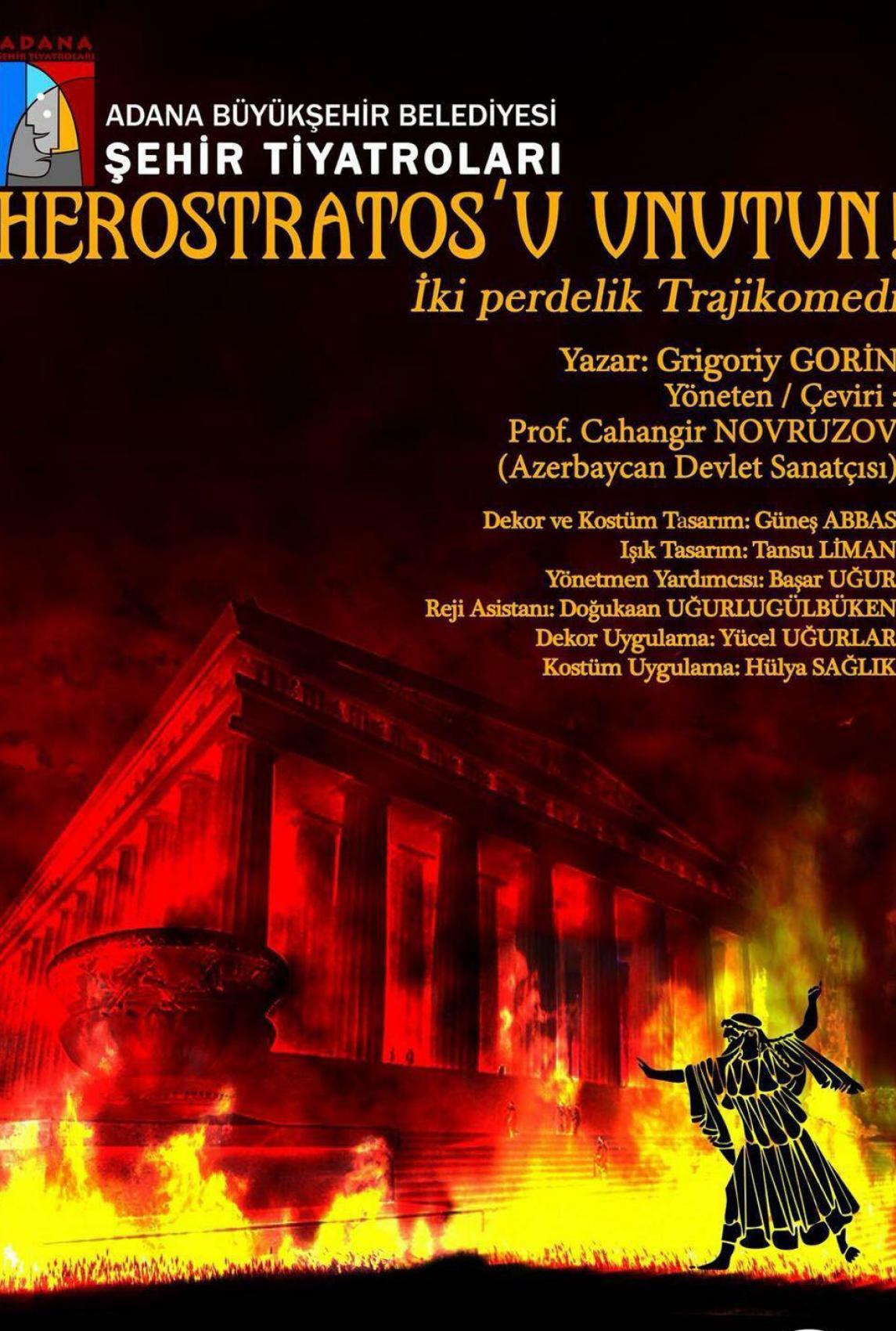 Herostratos'u Unutun!